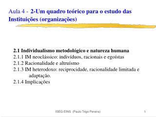 Aula 4 - 2-Um quadro teórico para o estudo das Instituições (organizações)