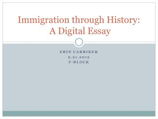 Immigration through History:  A Digital Essay