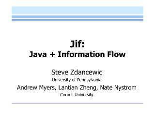 Jif:  Java  Information Flow