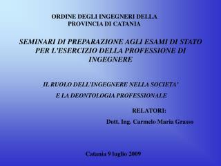 SEMINARI DI PREPARAZIONE AGLI ESAMI DI STATO PER L'ESERCIZIO DELLA PROFESSIONE DI INGEGNERE