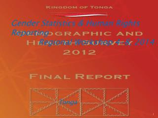 Gender Statistics & Human Rights Reporting            Regional Workshop 4-8, 2014