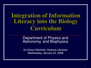 Integration of Information Literacy into the Biology Curriculum