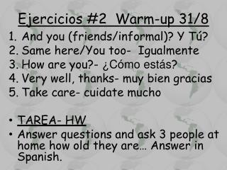 Ejercicios  #2  Warm-up 31/8
