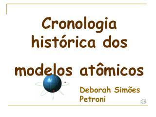 Cronologia hist rica dos  modelos at micos