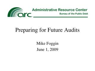 Preparing for Future Audits