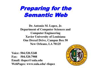 Preparing for the  Semantic Web