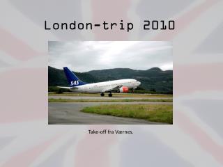 London-trip  2010