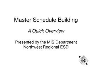 Master Schedule Building