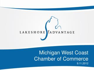Michigan West Coast  Chamber of Commerce 9.11.2012