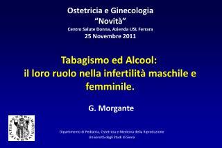 Ostetricia e Ginecologia   Novit   Centro Salute Donna, Azienda USL Ferrara 25 Novembre 2011