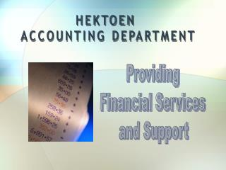 Providing  Financial Services  and Support