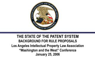 THE STATE OF THE PATENT SYSTEM BACKGROUND FOR RULE PROPOSALS