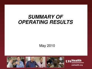 SUMMARY OF OPERATING RESULTS
