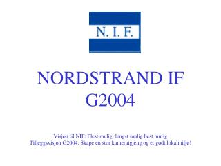Oversikt over G2004 team Trenere:Sosialkomiteen: Kristian * Berg ? Klemet *Gaski