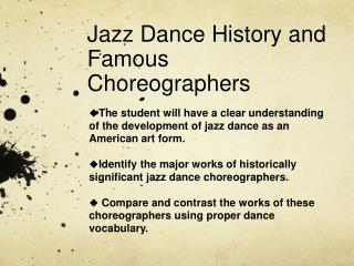 Jazz Dance History and Famous Choreographers