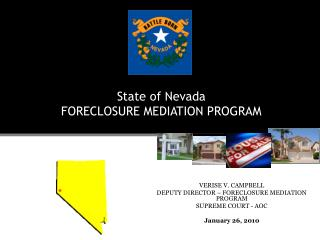 State of Nevada FORECLOSURE MEDIATION PROGRAM