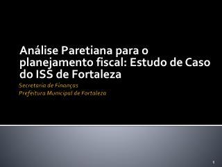 Secretaria de Finanças Prefeitura Municipal de Fortaleza