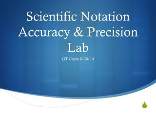 Scientific Notation Accuracy & Precision Lab