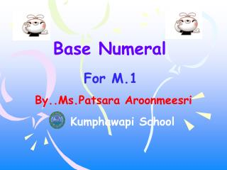 By..Ms.Patsara Aroonmeesri