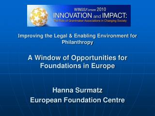 Hanna Surmatz European Foundation Centre