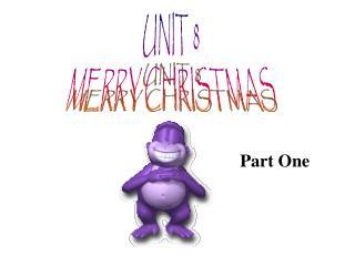 UNIT 8 MERRY CHRISTMAS