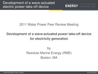 Development of a wave-actuated electric power take-off device