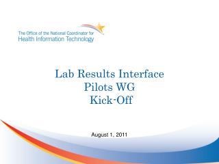 Lab Results Interface  Pilots WG  Kick-Off