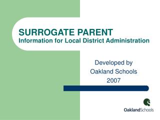 SURROGATE PARENT  Information for Local District Administration