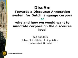 Ted Sanders Utrecht  institute of Linguistics Universiteit Utrecht