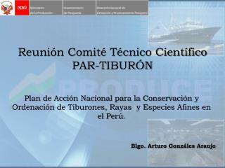 Reunión Comité Técnico Científico  PAR-TIBURÓN