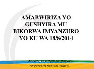 Advancing Child Rights and Protection