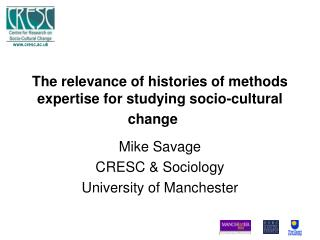 The relevance of histories of methods expertise for studying socio-cultural change
