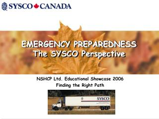 EMERGENCY PREPAREDNESS The SYSCO Perspective