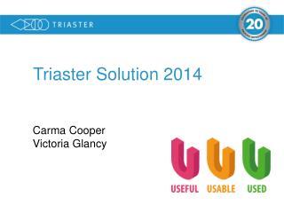 Triaster Solution 2014