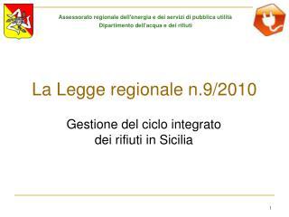 La Legge regionale n.9/2010