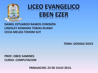LICEO EVANGELICO      EBEN EZER