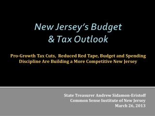 New Jersey's Budget  & Tax Outlook