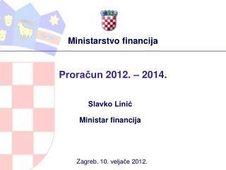 Proračun 2012. – 2014.