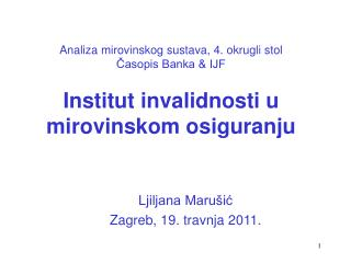 Ljiljana Marušić Zagreb, 19. travnja 2011.