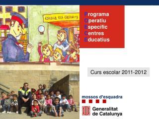 Programa Operatiu Espec fic Centres Educatius