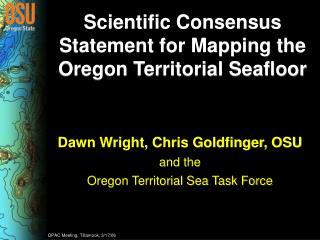 Scientific Consensus Statement for Mapping the Oregon Territorial Seafloor