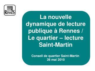 La nouvelle dynamique de lecture publique à Rennes / Le quartier – lecture Saint-Martin