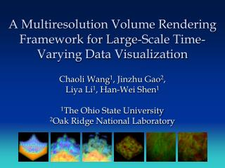 A Multiresolution Volume Rendering Framework for Large-Scale Time-Varying Data Visualization