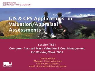 GIS & GPS Applications  in Valuation/Appraisal Assessments