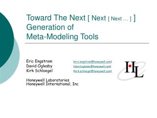 Toward The Next  [ Next [ Next … ]  ] Generation of Meta-Modeling Tools
