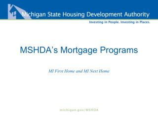MSHDA's Mortgage Programs