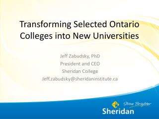 Transforming Selected Ontario Colleges into New Universities
