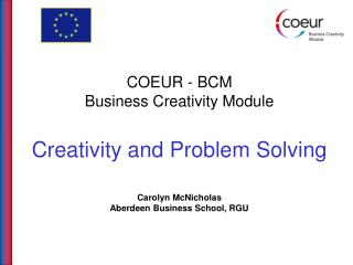 Creativity and Problem  Solving - Topics