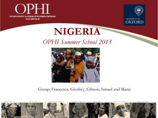 NIGERIA OPHI Summer  School  2013
