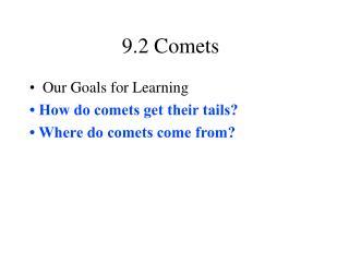 9.2 Comets